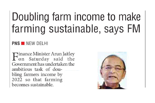 Doubling farm income to make farming sustainable, says FM