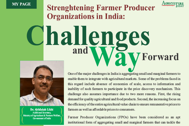 Strenghtening Farmer Producer Organizations in India : The National Agriculture Magazine T Challenges and Way Forward